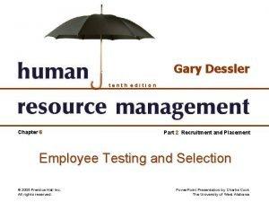 Gary Dessler tenth edition Chapter 6 Part 2