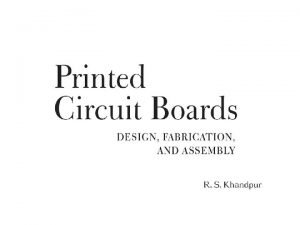 CH 1 Basics of Printed Circuit Boards Printed