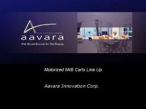 Motorized IWB Carts Line Up Aavara Innovation Corp