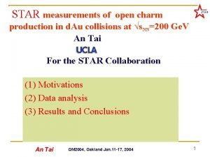 STAR measurements of open charm STAR production in