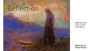 Reflection is the 2019 GCSE Art Exam Theme