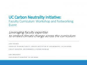 UC Carbon Neutrality Initiative Faculty Curriculum Workshop and
