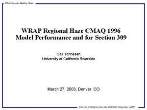 WRAP Regional Modeling Center WRAP Regional Haze CMAQ