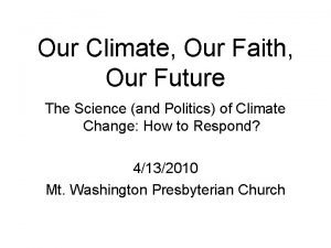 Our Climate Our Faith Our Future The Science