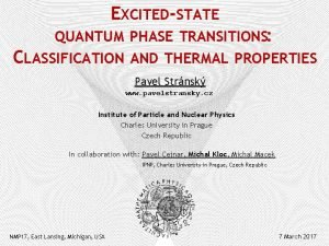 EXCITEDSTATE QUANTUM PHASE TRANSITIONS CLASSIFICATION AND THERMAL PROPERTIES