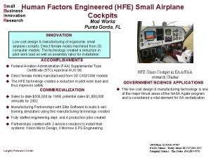 Human Factors Engineered HFE Small Airplane Cockpits Small