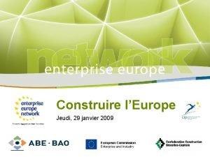 Title Construire lEurope Jeudi 29 janvier 2009 Subtitle
