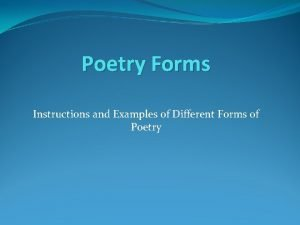 Poetry Forms Instructions and Examples of Different Forms