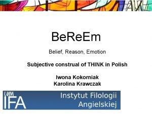 Be Re Em Belief Reason Emotion Subjective construal