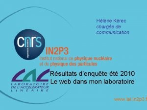 Hlne Krec charge de communication Rsultats denqute t