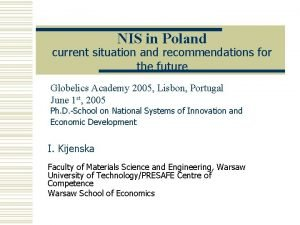 NIS in Poland current situation and recommendations for