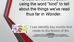 Create an acrostic poem using the word kind
