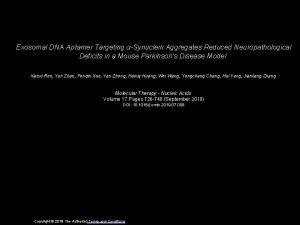 Exosomal DNA Aptamer Targeting Synuclein Aggregates Reduced Neuropathological