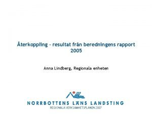 terkoppling resultat frn beredningens rapport 2005 Anna Lindberg