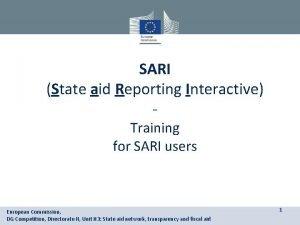 SARI State aid Reporting Interactive Training for SARI