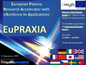 European Plasma Research Accelerator with e Xcellence In