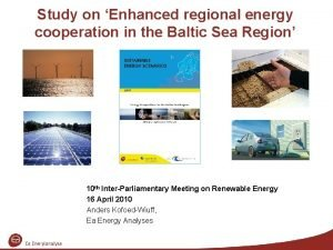 Study on Enhanced regional energy cooperation in the