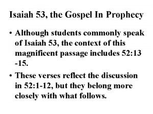 Isaiah 53 the Gospel In Prophecy Although students