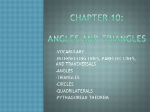 VOCABULARY INTERSECTING LINES PARELLEL LINES AND TRANSVERSALS ANGLES