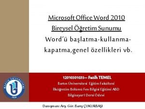 Microsoft Office Word 2010 Bireysel retim Sunumu Word