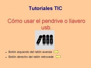 Tutoriales TIC Cmo usar el pendrive o llavero
