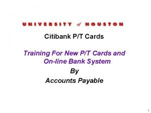 Citibank PT Cards Training For New PT Cards