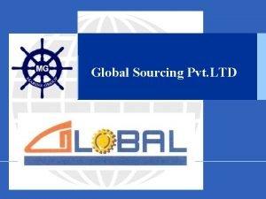 Global Sourcing Pvt LTD Company Profile Installationrepair Commissioning