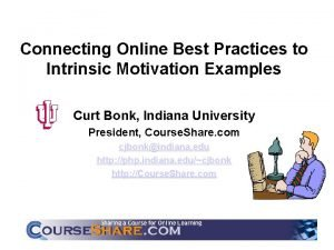 Connecting Online Best Practices to Intrinsic Motivation Examples