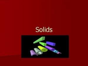 Solids Molecules Vibration motion n Vibration motion Types