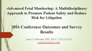 Advanced Fetal Monitoring A Multidisciplinary Approach to Promote
