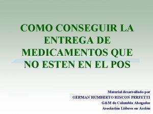 COMO CONSEGUIR LA ENTREGA DE MEDICAMENTOS QUE NO