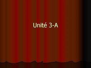 Unit 3 A un artiste un peintre le