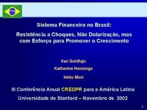 Sistema Financeiro no Brasil Resistncia a Choques No