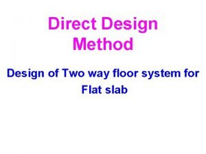 Direct Design Method Design of Two way floor
