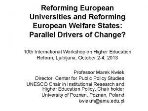 Reforming European Universities and Reforming European Welfare States