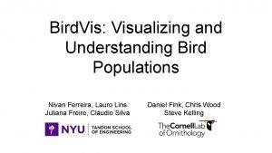Bird Vis Visualizing and Understanding Bird Populations Nivan