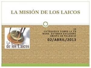 LA MISIN DE LOS LAICOS 26 CATEQUESIS SOBRE