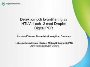 Detektion och kvantifiering av HTLV1 och 2 med