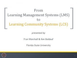From Learning Management Systems LMS to Learning Community