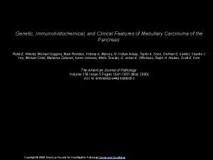 Genetic Immunohistochemical and Clinical Features of Medullary Carcinoma