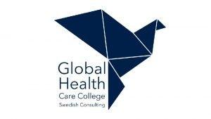 Global Health Care College Swedish Consulting Britta Wikman