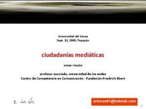 Universidad del Cauca Sept 23 2009 Popayn ciudadanas