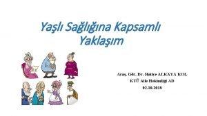 Yal Salna Kapsaml Yaklam Ara Gr Dr Hatice