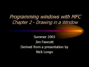 Programming windows with MFC Chapter 2 Drawing in