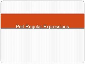 Perl Regular Expressions 1 Things Perl Can Do
