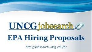EPA Hiring Proposals http jobsearch uncg eduhr EPA