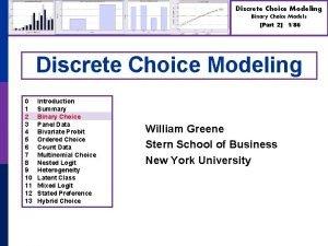 Discrete Choice Modeling Binary Choice Models Part 2