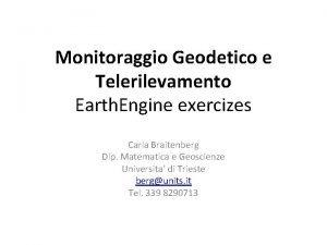 Monitoraggio Geodetico e Telerilevamento Earth Engine exercizes Carla