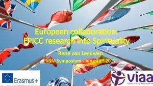 European collaboration EPICC research into Spirituality Ren van
