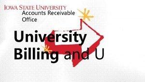 Accounts Receivable Office University Billing and U ACCOUNTS